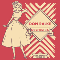 Don Ralke Orchestra - Rock Around the Clock
