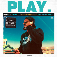 King Los - Play. (Remix) [feat. King Los & Young X]
