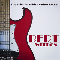 Bert Weedon - The Original British Guitar Rocker