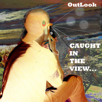 Outlook - Caught in the View