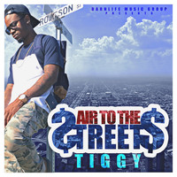 Tiggy - Air to the Streets