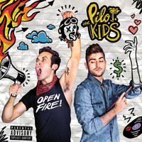 The Pilot Kids - Open Fire!