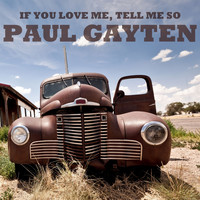 Paul Gayten - If You Love Me, Tell Me so EP