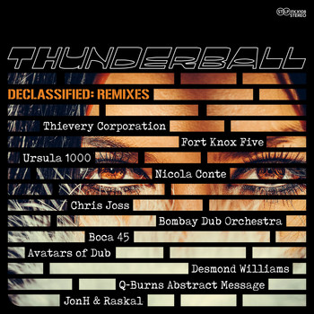 Thunderball - Declassified: Remixes