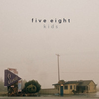 Five Eight - Kids