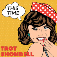 Troy Shondell - This Time