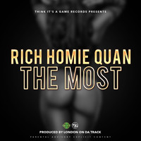 Rich Homie Quan - The Most