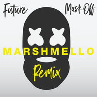 FUTURE - Mask Off (Marshmello Remix)