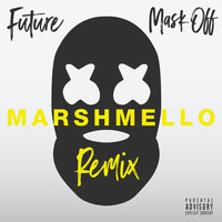 FUTURE - Mask Off (Marshmello Remix [Explicit])