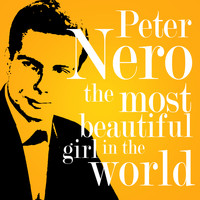 Peter Nero - The Most Beautiful Girl in the World