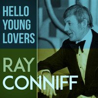Ray Conniff - Hello Young Lovers