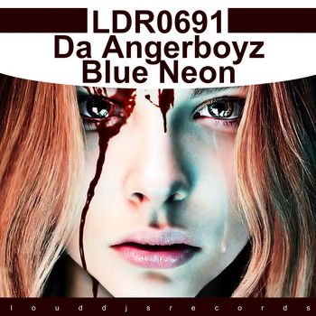 Da Angerboyz - Blue Neon