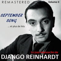 Django Reinhardt - Le jazz manouche de Django Reinhardt, Vol. 2 - September Song... et plus de hits (Remastered)
