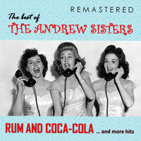 The Andrew Sisters - The Best of The Andrew Sisters (Remastered)