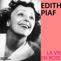 Edith Piaf - La vie en rose (Remastered)