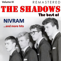 The Shadows - The Best Of, Vol. III: Nivram... and More Hits (Remastered)