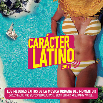 Various Artists - Carácter Latino 2017