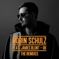 Robin Schulz - OK (feat. James Blunt) (The Remixes)