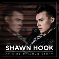 Shawn Hook - My Side of Your Story