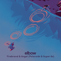Elbow - Firebrand & Angel (Polaroids & Super 8s)