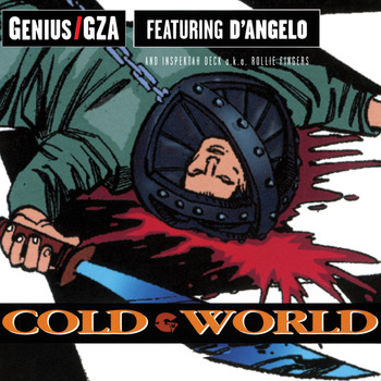 Genius/GZA - Cold World (Explicit)
