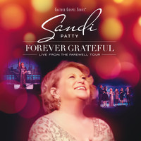 Sandi Patty - Forever Grateful (Live From The Farewell Tour)