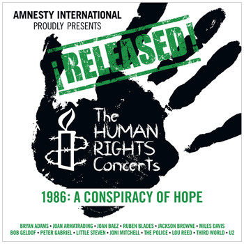 Various Artists - ¡Released! The Human Rights Concerts 1986: A Conspiracy Of Hope (Live)