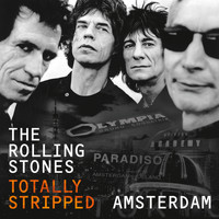 The Rolling Stones - Totally Stripped -  Amsterdam (Live)
