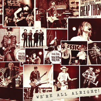 Cheap Trick - We're All Alright!