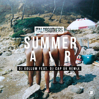 ItaloBrothers - Summer Air (DJ Gollum feat. DJ Cap UK Remix)