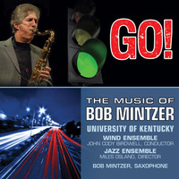 Bob Mintzer - Go!: The Music of Bob Mintzer