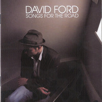 David Ford - Songs for the Road (Explicit)