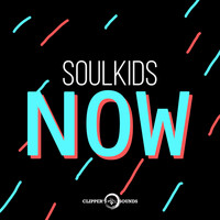 Soulkids - Now
