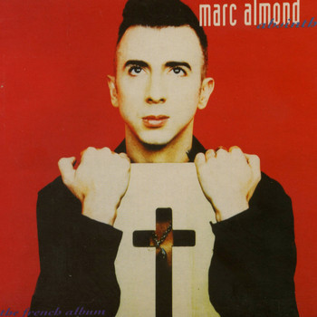 Marc Almond - Absinthe: The French Album