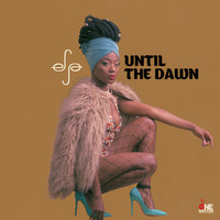 Efya - Until The Dawn