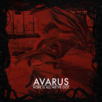 Avarus - Hope Is All We've Got - EP