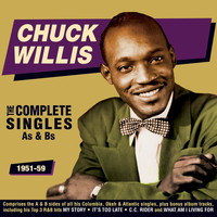 Chuck Willis - The Complete Singles As & BS 1951-59