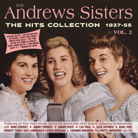 The Andrews Sisters - The Hits Collection 1937-55, Vol. 2