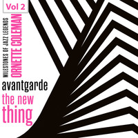 Ornette Coleman - Milestones of Jazz Legends - Avantgarde the New Thing, Vol. 2