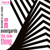 Sun Ra - Milestones of Jazz Legends - Avantgarde the New Thing, Vol. 8