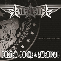 M.O.D. - Busted, Broke & American (Explicit)