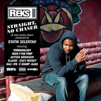 Reks - Straight, No Chaser (Explicit)