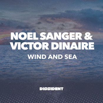 Noel Sanger & Victor Dinaire - Wind and Sea