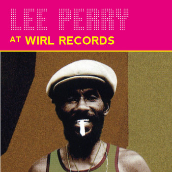 Lee Perry - Lee Perry at Wirl Records