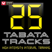 Power Music Workout - 25 Tabata Tracks - High Intensity Interval Training (20 Second Work and 10 Second Rest Cycles with Vocal Cues)