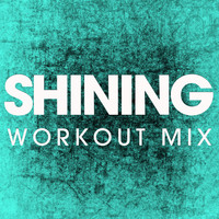 Power Music Workout - Shining - Single