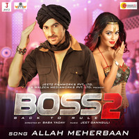 Jeet Gannguli - Boss 2: Allah Meherbaan (Original Motion Picture Soundtrack)