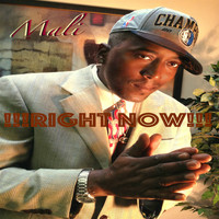 Mali - Right Now (Explicit)