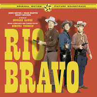Dimitri Tiomkin - Rio Bravo (The Original Score & Soundtrack) [Bonus Track Version]