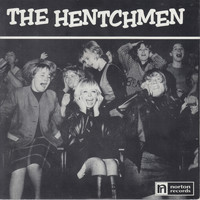 The Hentchmen - So Many Girls